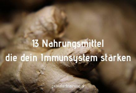 13 Nahrungsmittel als Immunbooster