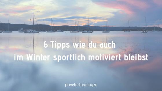 6 Tipps für sportliche Motivation im Winter