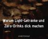 Warum Light-Getränke und Zero-Drinks dick machen