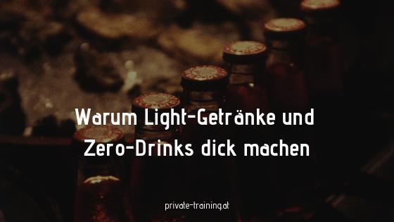 Warum Zero-Drinks und Light-Getränke dick machen